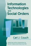 Information Technologies and Social Orders - Carl J. Couch