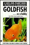Goldfish As A Hobby (Save Our Planet) - Robert Hilble, Gabriele Langfeldt-Feldman