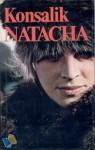 Natascha - Heinz G. Konsalik