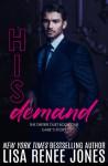 His Demand - Lisa Renee Jones