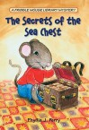 The Secrets of the Sea Chest - Phyllis J. Perry, Ron Lipking