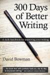 300 Days of Better Writing - David Bowman