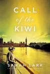 [ Call of the Kiwi BY Lark, Sarah ( Author ) ] { Paperback } 2014 - Sarah Lark