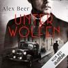 Unter Wölfen - Alex Beer