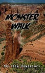 Monster Walk - Melissa Bowersock