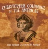Christopher Columbus & the Americas : 3rd Grade US History Series: American History Encyclopedia (Children's Exploration History Books) - Baby Professor