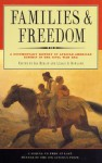 Families and Freedom: A Documentary History of African-American Kinship in the Civil War Era - Ira Berlin, Leslie S. Rowland, Hawkins Wilson