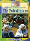 The Palestinians (Lucent Library of Conflict in the Middle East) - Anne Wallace Sharp, Phyllis Corzine