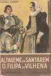 Alfageme de Santarém e D. Filipa de Vilhena - Almeida Garrett, Teófilo Braga