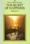 The Secret of Happiness: Matthew 5 - Lion Publishing