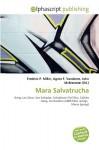 Mara Salvatrucha - Frederic P. Miller, Agnes F. Vandome, John McBrewster
