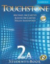 Touchstone 2A: Student's Book [With Audio CD/CDROM] - Michael J. McCarthy, Jeanne McCarten, Helen Sandiford