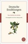 Deutsche Erzählungen. Von Schiller bis Kafka - Heinz Ludwig Arnold