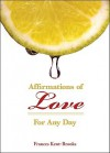 Affirmations of Love: For Any Day - Frances Kent-Brooks