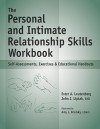 The Personal and Intimate Relationship Skills Workbook: Self-Assessments, Exercises & Educational Handouts - Ester A. Leutenberg, Ester Leutenberg