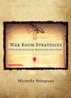 War Room Strategies: Developing Effectual Prayers for God's Glory - Michelle Stimpson