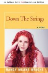 Down the Strings - Nancy Means Wright