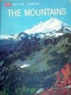 The Mountains (LIFE Nature Library) - Lorus Johnson Milne, Margery Milne