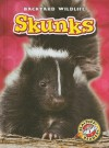 Skunks - Emily K. Green