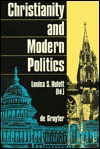 Christianity and Modern Politics - Louisa Sue Hulett