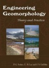 Engineering Geomorphology: Theory and Practice - P.G. Fookes, Mark Lee, E. Mark Lee