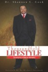 The Thousandfold Lifestyle: Developing A Mature Mentality - Shannon Cook