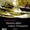 Sturm über roten Wassern (Gentleman Bastard 2) - Scott Lynch, Matthias Lühn, Ronin - Hörverlag