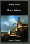 Heures italiennes - Henry James, Jean Pavans