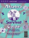 Algebra Survival Guide: A Conversational Handbook for the Thoroughly Befuddled - Josh Rappaport