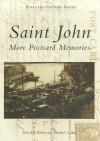 Saint John: More Postcard Memories - Terry Keleher, Donald Collins
