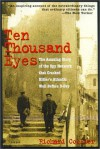 Ten Thousand Eyes: The Amazing Story of the Spy Network That Cracked Hitler's Atlantic Wall Before D-Day - Richard Collier