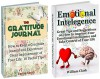 The Gratitude Journal & Emotional Intelligence Box Set: Great Tips and Suggestions on How to Keep a Gratitude Journal and Improve Your Emotional Intelligence ... Intelligence, emotional self help) - Emma Smith, William Clark