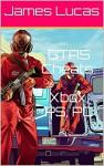 GTA5 Cheats: Xbox, Playstation, PC - James Lucas
