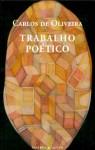 Trabalho Poético - Carlos de Oliveira