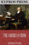 The American Crisis - Thomas Paine