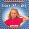 Ears/Orejas - Cynthia Fitterer Klingel, Robert B. Noyed