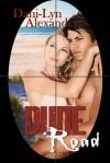 Dune Road - Dani-Lyn Alexander