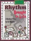 Rhythm Brought to Life: A Rhythmic Primer [With CD] - Ed Thigpen