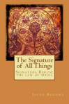 The Signature of All Things - Jacob Boehme