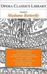 Puccini's Madama Butterfly: Opera Classics Library Series, Version 1.5 - Burton D. Fisher