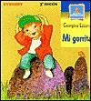 Mi Gorrita = My Cap - Georgina Lazaro, Tesa Gonzalez