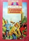 Pet prijatelja u posljednjoj pustolovini (Famous Five, #21) - Enid Blyton, Gordana V. Popović