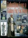 Collectibles from a Galaxy Far, Far Away - Beckett Publications, Matt Brady, Steve Fritz