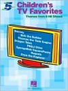 Children's TV Favorites: Themes from 8 Hit Shows - Hal Leonard Publishing Company