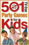 501 TV-Free Party Games for Kids - Hinkler Books
