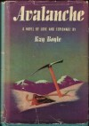 Avalanche: A Novel of Love and Espionage - Kay Boyle