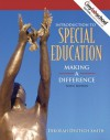 Introduction to Special Education: Making a Difference (Book Alone) (6th Edition) - Deborah Deutsch Smith