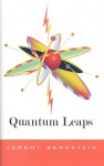 Quantum Leaps - Jeremy Bernstein
