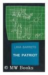 The Patriot - Lima Barreto, Robert Scott-Buccleuch