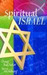 Spiritual Israel - Doug Batchelor, Steve Wohlberg